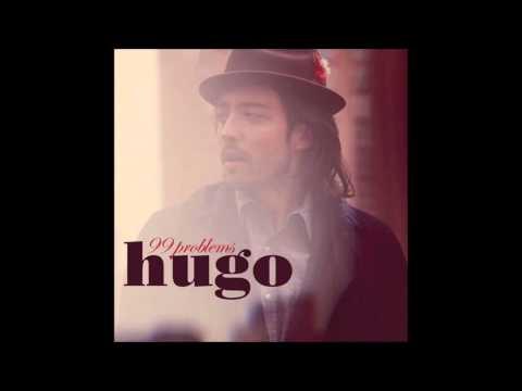 hugo 99 Problems