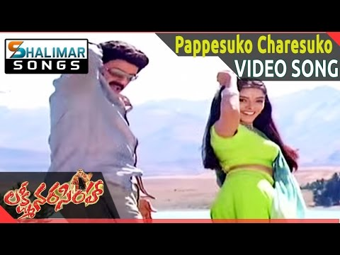 Lakshmi Narasimha Movie || Pappesuko Charesuko Video Song Ll Bala Krishna, Aasin || Shalimarsongs