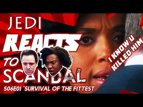 """JEDI REACTS!: Scandal S06E01 """"Survival of the Fittest"""" 👩🏾 🇺🇸"""