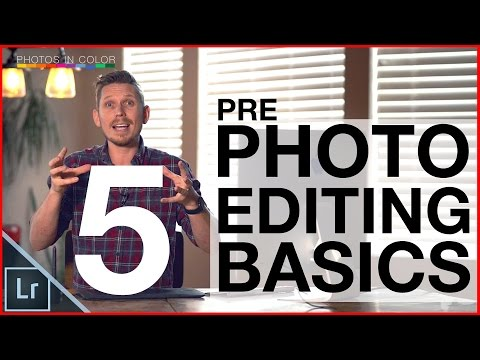 Photo editing tutorial - Top 5 tips before you start editing photos