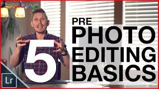 photo editing tutorial top 5 tips before you start editing photos