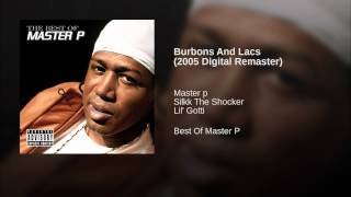 Burbons And Lacs (2005 Digital Remaster)