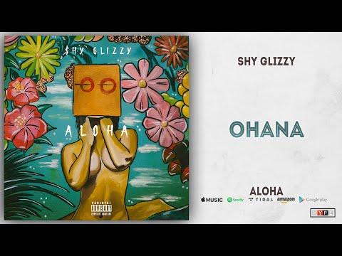 Shy Glizzy - Ohana (Aloha) Mp3