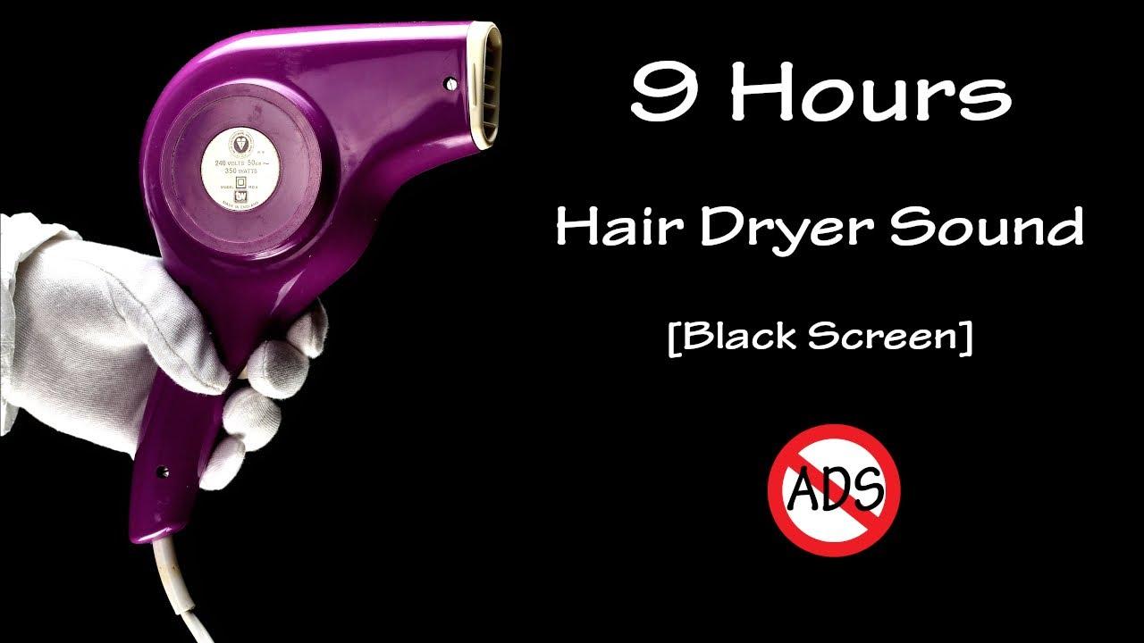 Hair Dryer Sound 132 | ASMR | 9 Hours Long Extended Version Black Screen
