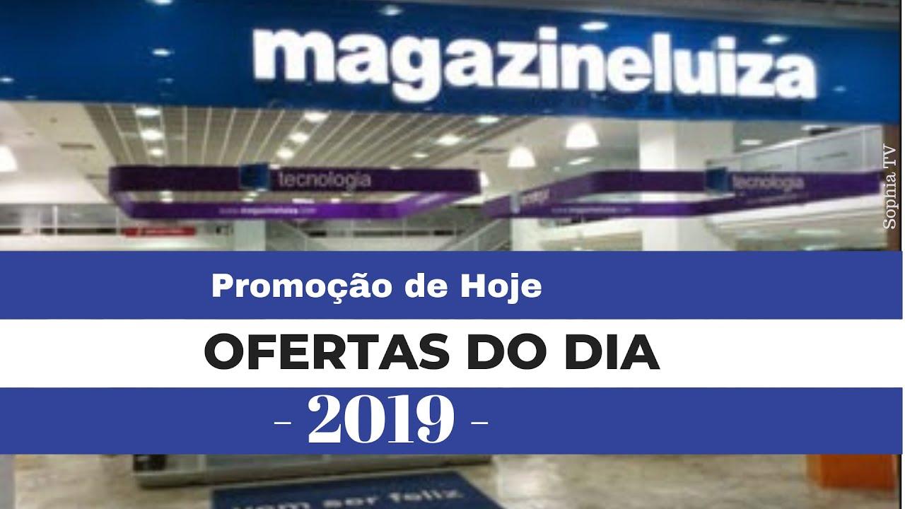 MAGAZINE LUIZA OFERTAS DO DIA Promoção de hoje 2019    Presente Dia dos Pais 2019   SOPHIA TV
