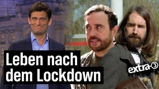 Wie wird das Leben nach dem Lockdown?