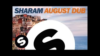 Sharam - August Dub (Extended Mix)