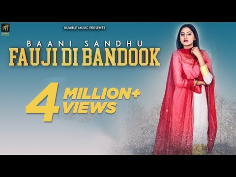 Fauji Di Bandook | Baani Sandhu | Jassi Lokha | Mista Baaz | Latest Punjabi Songs 2018 | HumbleMusic