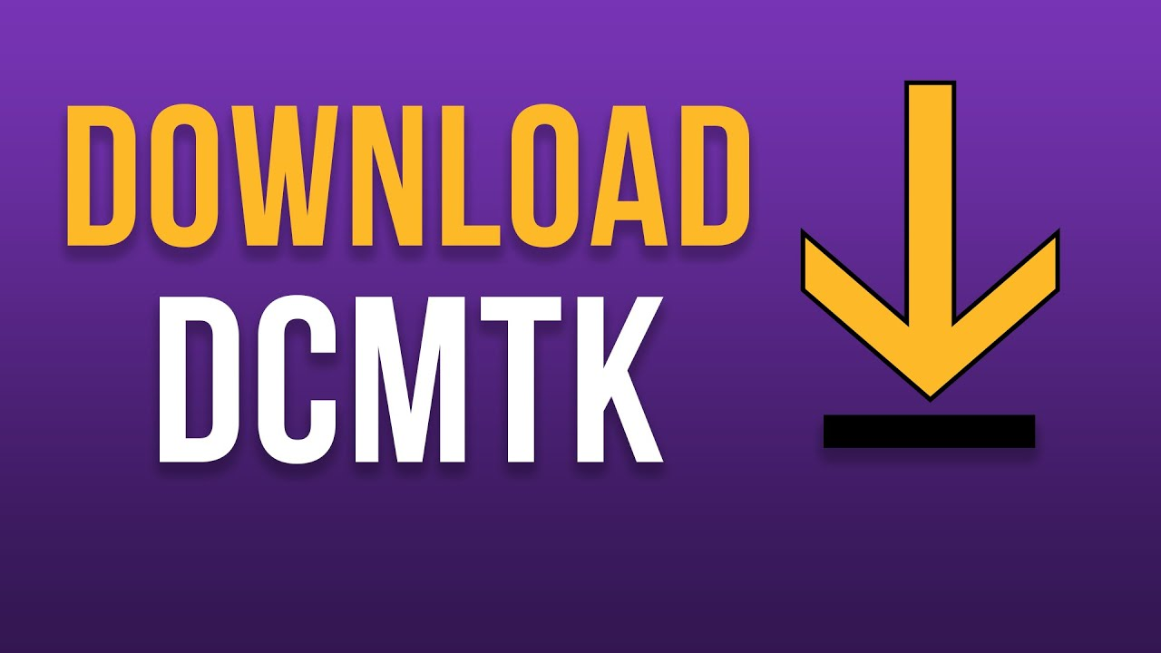 Where to Download the DICOM Toolkit (DCMTK)