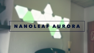 Nanoleaf Aurora | Set-UP-Grade