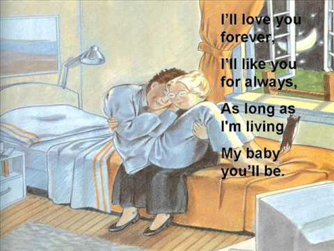 love you forever by robert munsch youtube