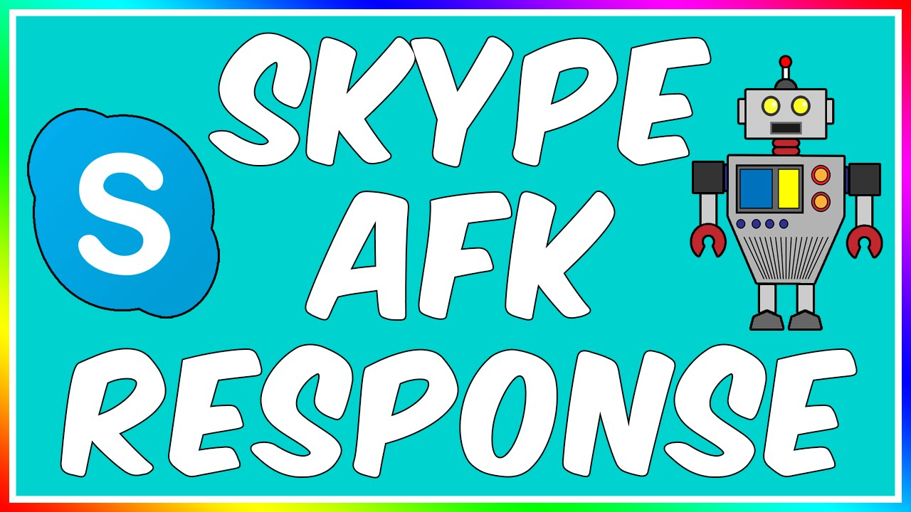 How To: Make A Skype AFK Bot! (Auto Response)