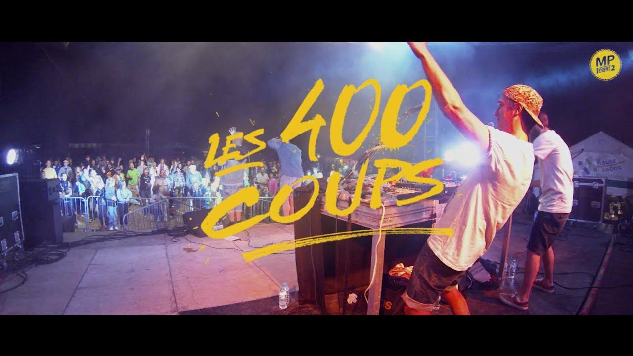 MP - LES 400 COUPS - Live Report Tournée 2015 - HIP HOP