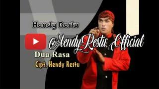 HENDY RESTU - DUA RASA