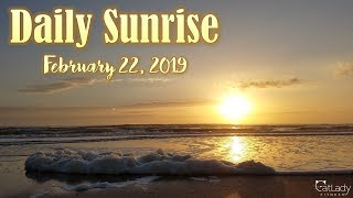 Daily Sunrise on the beach (finally at it again!) - February 22, 2019