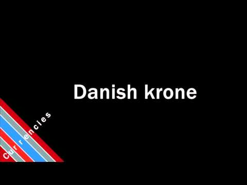 How to Pronounce Danish krone