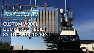 CUSTOMIZED 2016 KENWORTH W900 L DUMP TRUCK - BUILT BY THE BEST - HOT ROD RIGS TV
