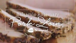 Balsamic Rosemary Pork Roast
