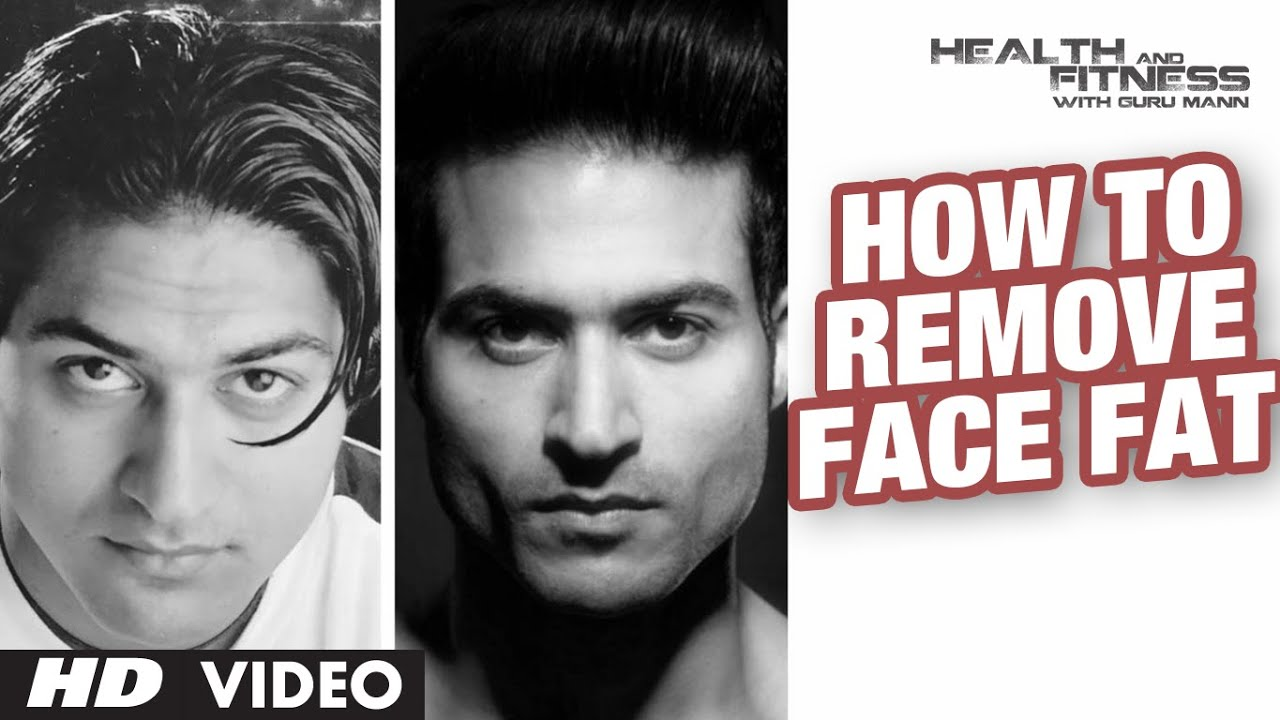How To Remove Face Fat