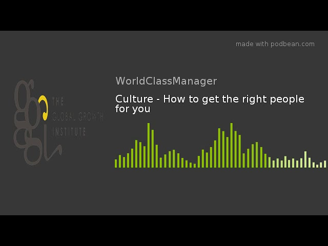 Culture - How to get the right people for you