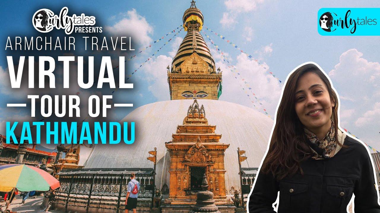 Virtual Tour Of Kathmandu | Curly Tales