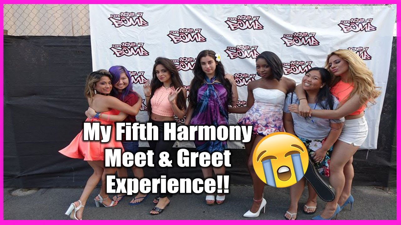 My Fifth Harmony Meet And Greet Experience Youtube