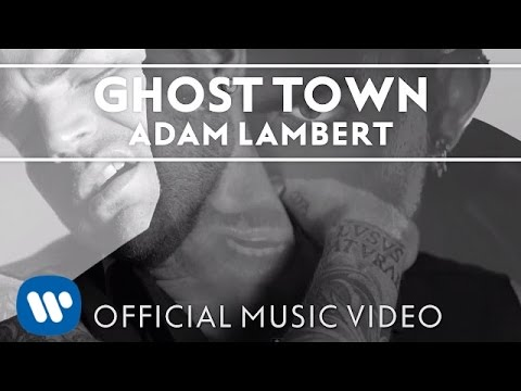 "Adam Lambert – ""Ghost Town"" [Official Music Video]"