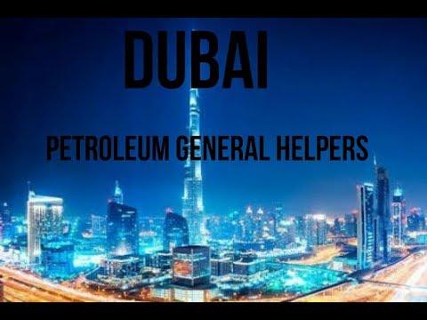 Job vacancy in Dubai for petroleum general helper salary 2500AED[45000INR]