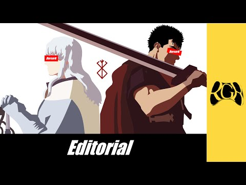 Berserk, Ambitions - Rtyuiope's Editorials