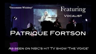 """(MUST SEE!!) """"TENNESSEE WHISKEY""""-FEATURING PATRIQUE FORTSON LIVE @ PITSTOP"""