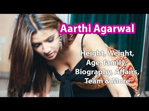 Aarthi Agarwal Height, Age, Bio, Family, Marriage, Net Worth & Wiki