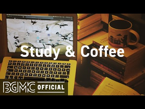 Study & Coffee: Elegant May Coffee Jazz - Relaxing Jazz Instrumental Music to Chill Out