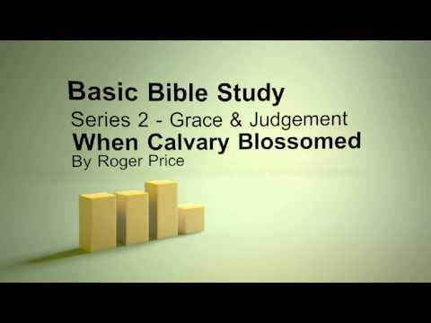 BBS S2 P6- When Calvary Blossomed