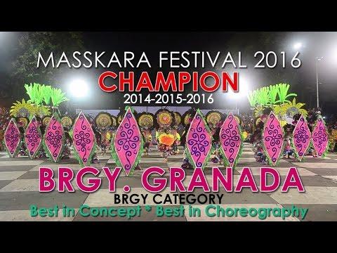 Brgy. GRANADA - CHAMPION - 37th BACOLOD MASSKARA FESTIVAL 2016 (Brgy Category)