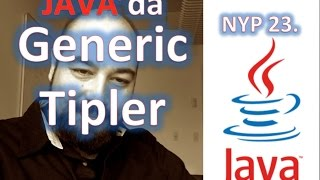 Java'da Generic Tipler (Nesne Yönelimli Programlama 23. Video)