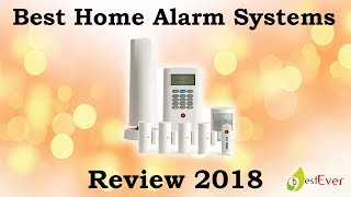 Best Home Alarm Systems Review 2018