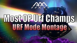 Repeat youtube video Most OP Urf Champions - Montage - League of Legends