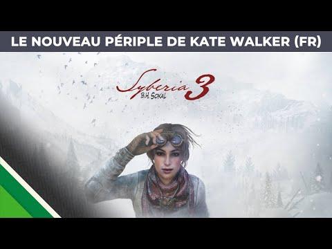 Syberia 3 - [Le nouveau périple de Kate Walker] - FR