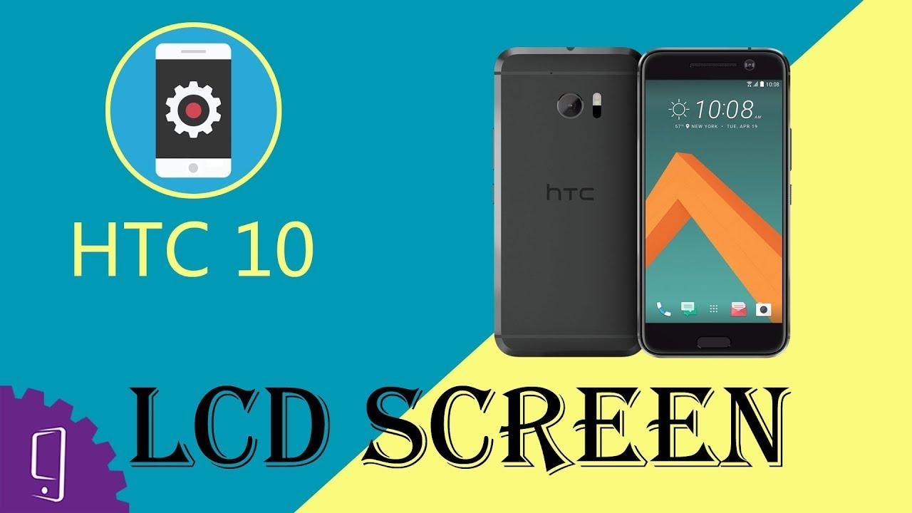 Htc 10 Lcd Screen Repair Guide  Ultimate