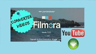 Como CONVERTER videos para o YOUTUBE FACIL | WONDERSHARE FILMORA