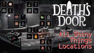 Death's Door   All 24 Shiny Things Locations