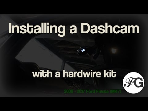 Installing A Dashcam With A Hardwire Kit To A 2008 - 2017 Ford Fiesta