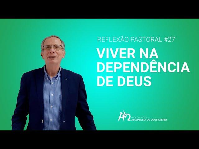 Reflexão Pastoral #27