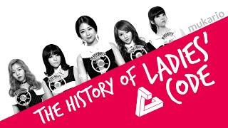 The History of LADIES' CODE