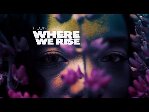 Neoni – Where We Rise