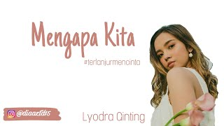 Gambar cover Lyodra Ginting - Mengapa Kita (Lyrics)#terlanjurmencinta