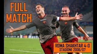 Roma Shakhtar 4-0 | Full Match Stagione 2006/07