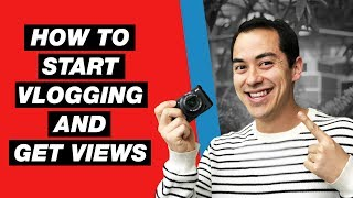 How to Start Vlogging on YouTube and Get More Views — 5 Tips