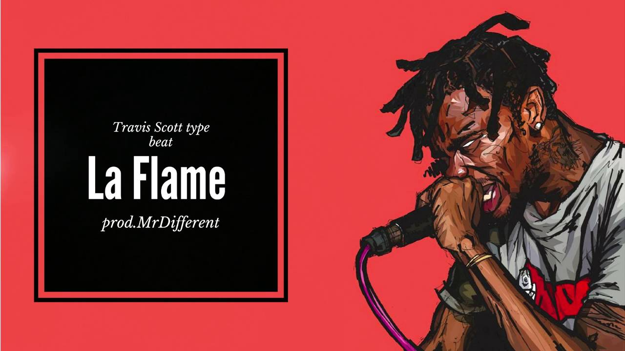 988fadfa885d Free] Travis Scott Type beat 2016 - La Flame prod.MrDifferent - YouTube