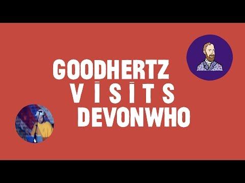 Goodhertz Visits Devonwho